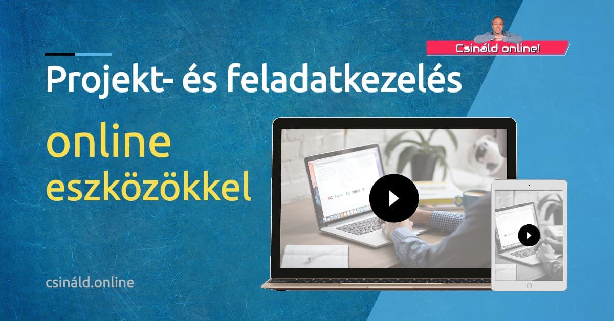 Projekt- és feladatkezelés online eszközökkel